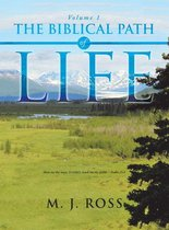 The Biblical Path of Life