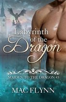 Labyrinth of the Dragon