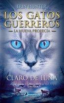 Claro de luna (Los Gatos Guerreros   La Nueva Profecía 2)