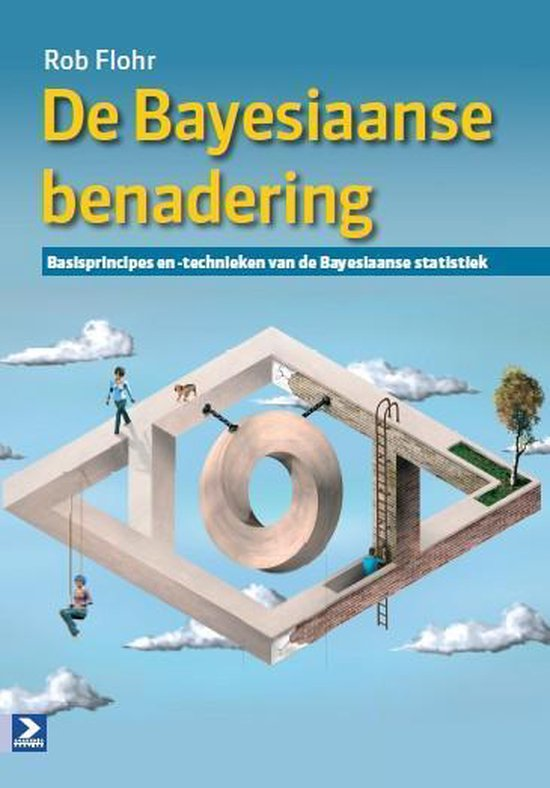 De Bayesiaanse benadering - Rob Flohr |