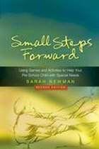 Small Steps Forward: Using Games and Activities to Help Your Pre-School Child with Special Needs Second Edition