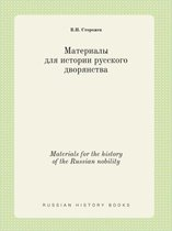 Materials for the History of the Russian Nobility