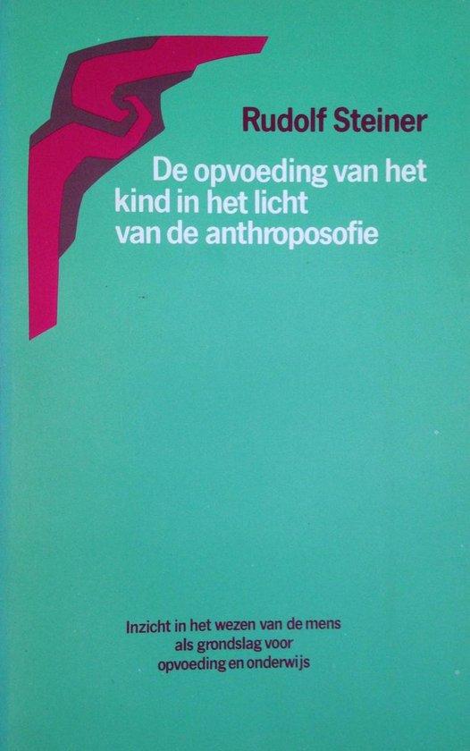 Opvoeding van het kind in het licht van de anthroposofie - Rudolf Steiner   Fthsonline.com