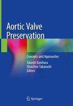 Aortic Valve Preservation