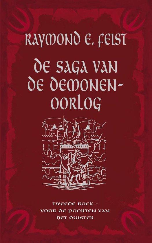Saga van de Demonenoorlog 2 - Voor de Poorten van het Duister - Raymond Feist |