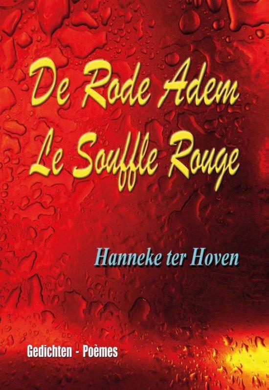 De Rode Adem - Le Souffle Rouge - Hanneke Ter Hoven |