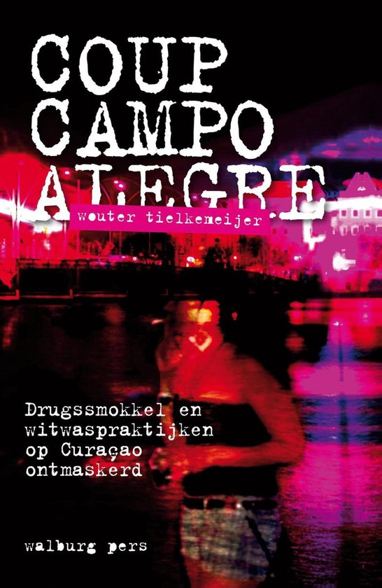 Coup Campo Alegre - Wouter Tielkemeijer |