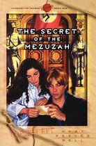 The Secret of the Mezuzah