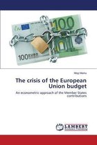 The Crisis of the European Union Budget