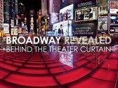 Broadway Revealed
