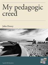 My pedagogic creed