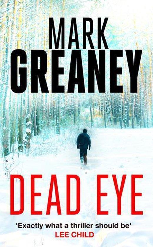 Boek cover Dead Eye van Mark Greaney (Onbekend)