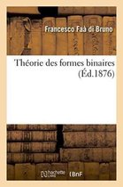 Theorie Des Formes Binaires