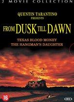 From Dusk Till Dawn 2&3
