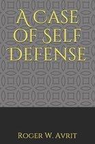 A Case of Self Defense