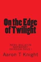 On the Edge of Twilight