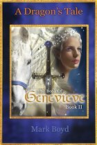 A Dragon's Tale - The Book of Genevieve - Book II