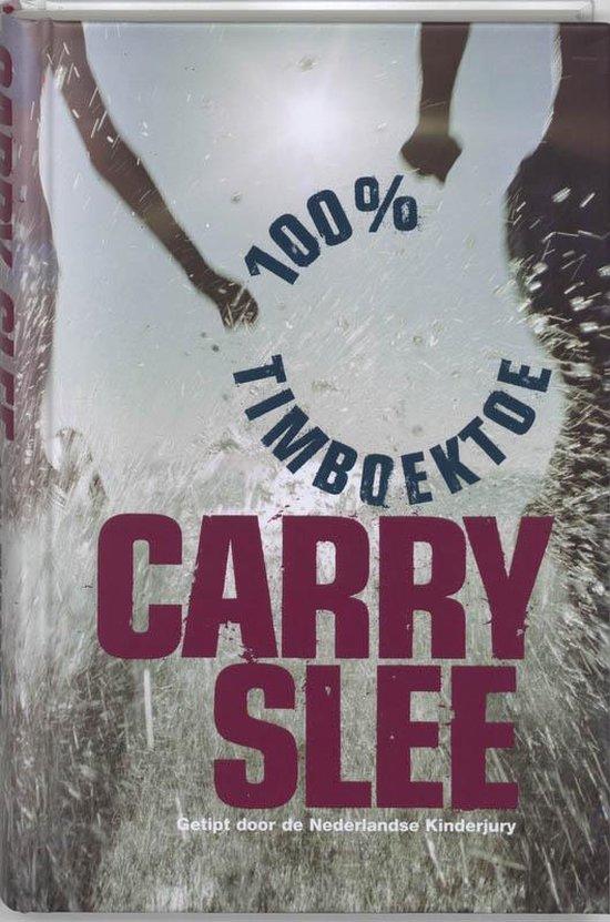 Cover van het boek '100 procent Timboektoe' van Carry Slee