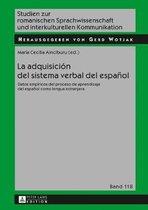 La Adquisicion del Sistema Verbal del Espanol