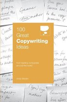 Boek cover 100 Great Copywriting Ideas van Andy Maslen