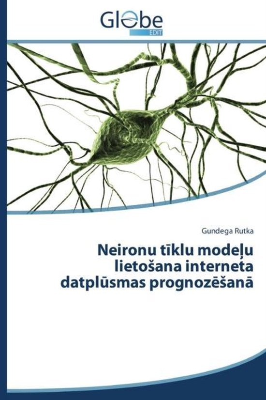 Neironu T Klu Mode U Lieto Ana Interneta Datpl Smas Prognoz an