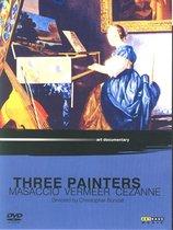 Masaccio, Vermeer, Cezanne