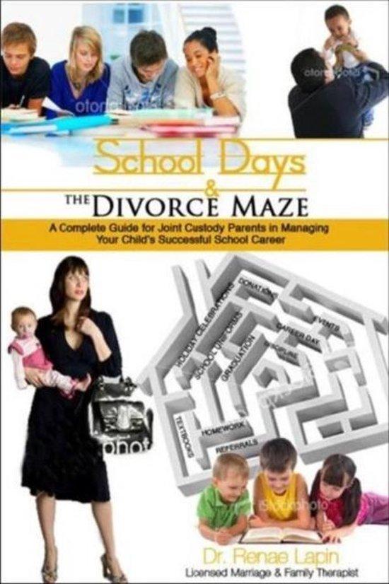 Omslag van School Days and the Divorce Maze