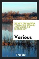 The New Decameron, Volume the Second, Containing the Second Day