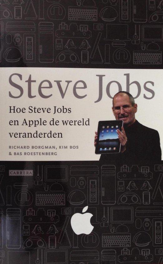 Hoe Steve Jobs en Apple de wereld veranderden - Richard Borgman |