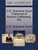 The U.S. Supreme Court Transcript of Record Collenberg