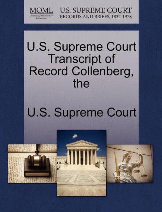 The U.S. Supreme Court Transcript of Record Collenberg