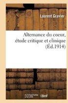 Alternance Du Coeur, Etude Critique Et Clinique