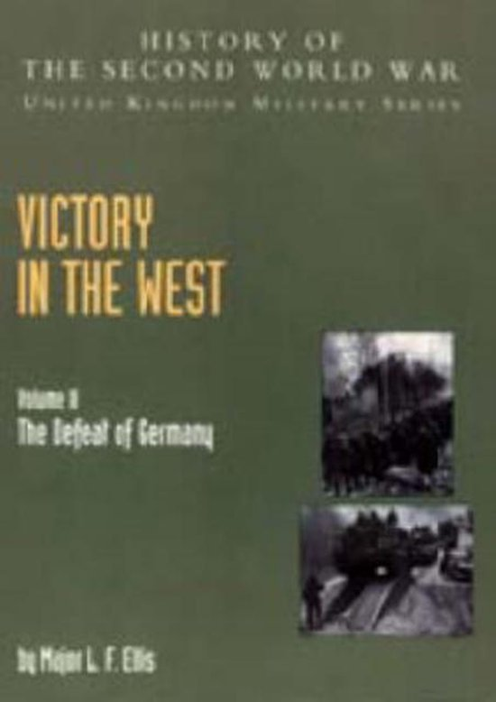 Victory in the West, Volume II