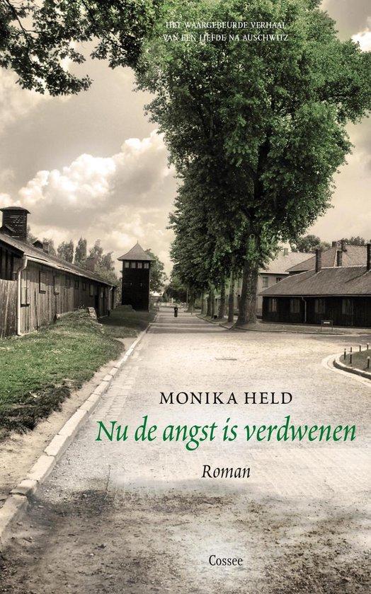 Nu de angst is verdwenen - Monika Held  