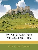 Valve-Gears for Steam-Engines