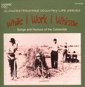 While I Work I Whistle