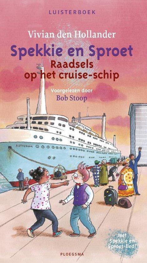 Spekkie en Sproet - Raadsels op het cruise-schip - Luisterboek - Vivian den Hollander |