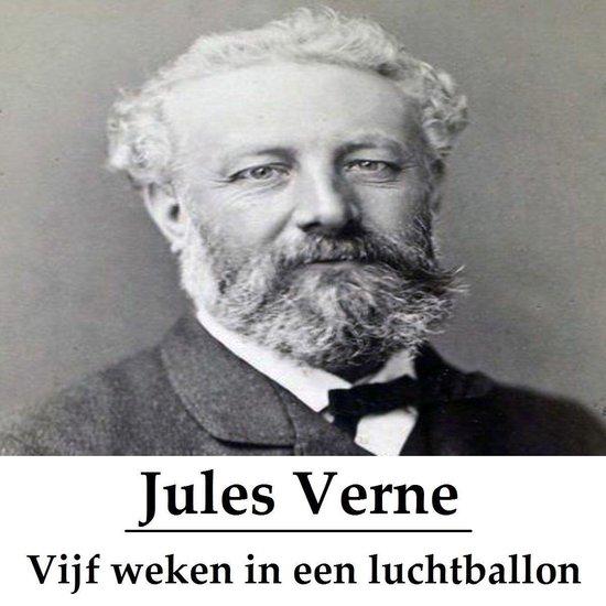 Classics in European Languages - Vijf weken in een luchtballon (geïllustreerd) - Jules Verne |