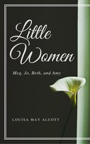 Little Women (Annotated & Illustrated)