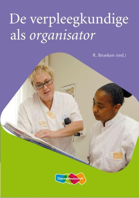 De verpleegkundige als organisator - none |
