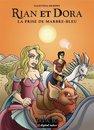 RIAN et DORA - La prise de Marbre-Bleu