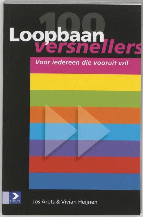 Cover van het boek '100 Loopbaanversnellers' van V. Heijnen en J. Arets