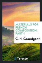 Materials for French Composition. Part 1