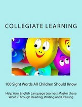 100 Sight Words All Children Should Know