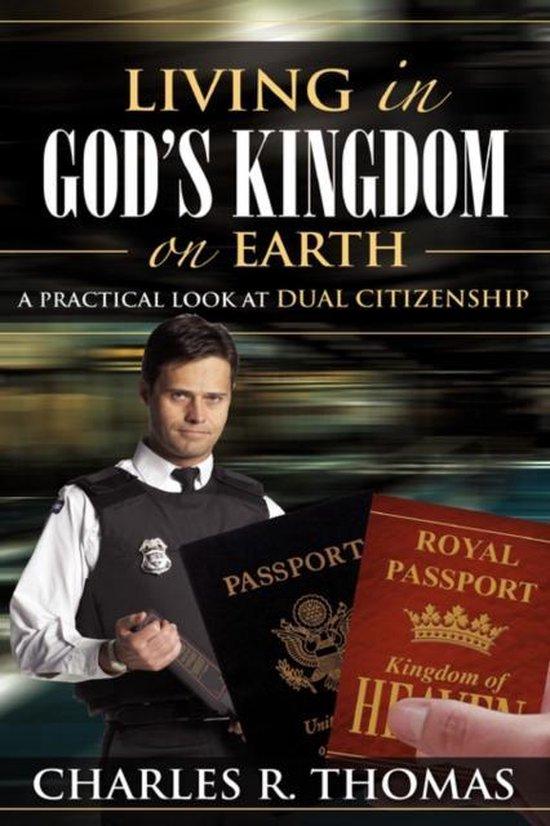 Boek cover Living in Gods Kingdom on Earth van Charles R Thomas