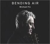 Bending Air