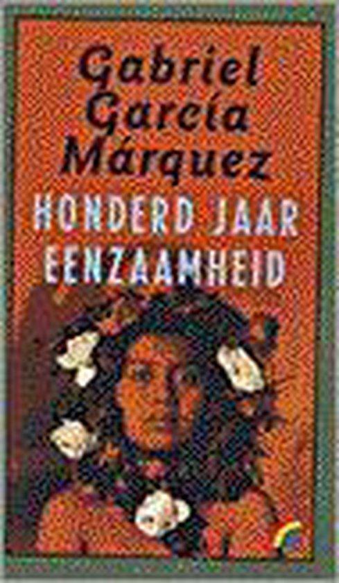 Honderd Jaar Eenzaamheid - Gabriel Garcia Marquez |