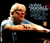 Mayall John - Find A Way To Care