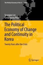 The Political Economy of Change and Continuity in Korea