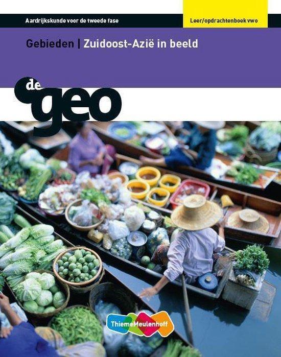 Leer-en opdrachtenboek Vwo Zuid Oost Azië in beeld De Geo - I.G. Hendriks |